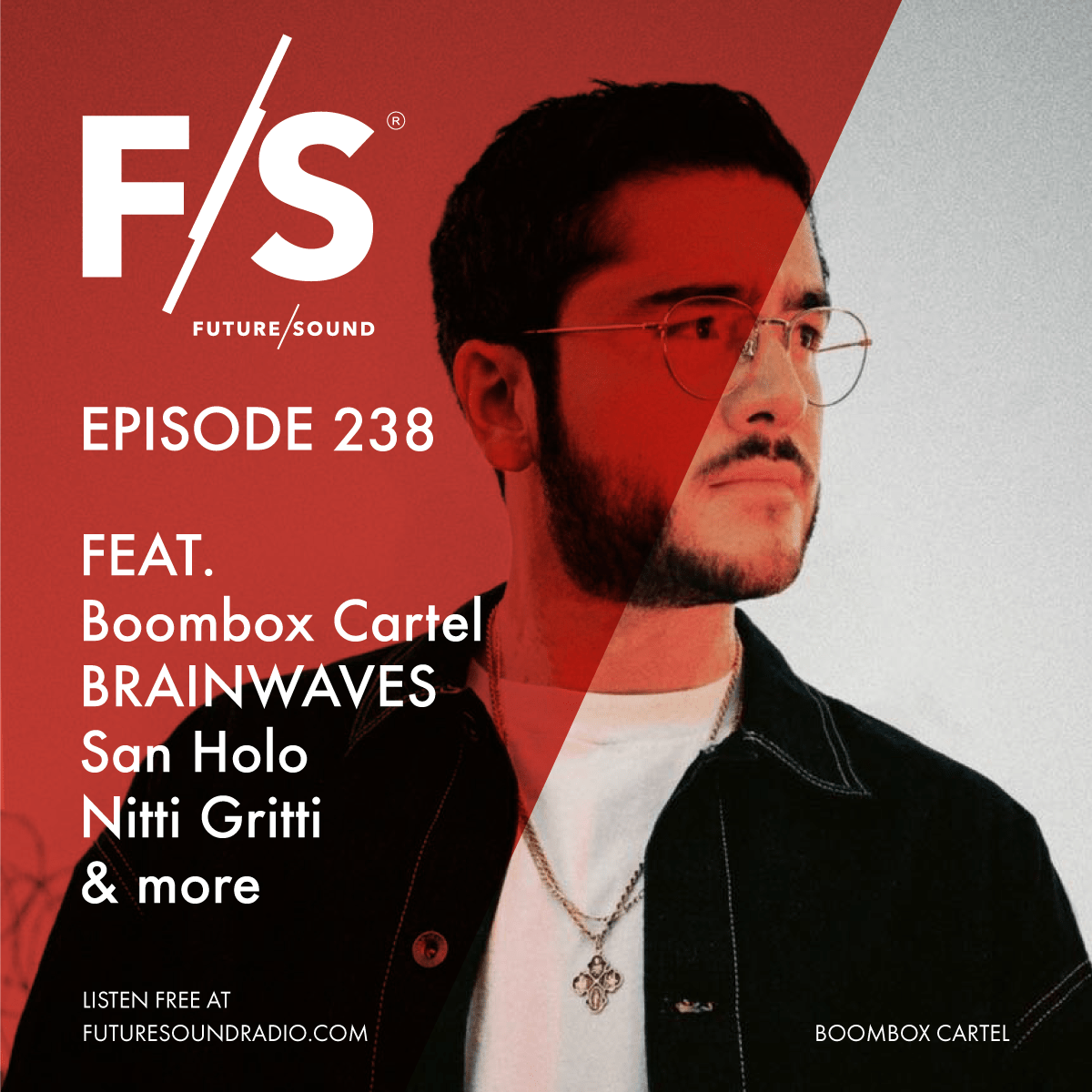 Future/Sound with CUSCINO - Episode 238 feat. Boombox Cartel, BRAINWAVES, San Holo, Nitti Gritti and more | Trap, FutureBass, Dubstep, EDM and more