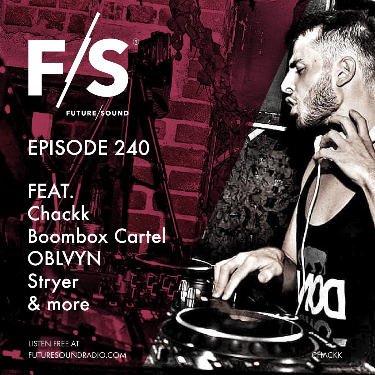 Future/Sound Episode 240 feat. Chackk, Boombox Cartel, OBLVYN, Stryer and more | Trap, FutureBass, Dubstep, EDM and more