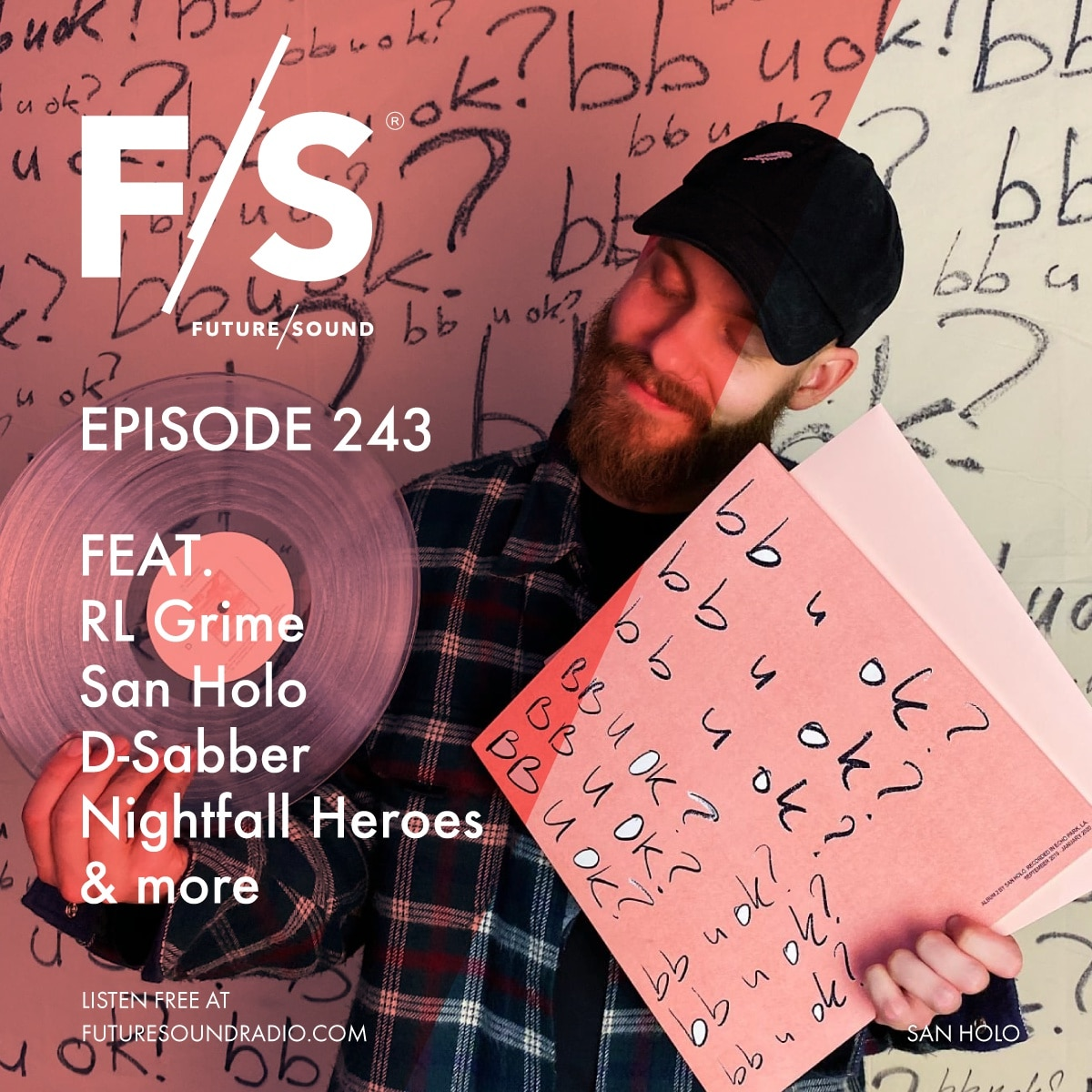 Future/Sound Episode 243 feat. RL Grime, San Holo, D-Sabber, Nightfall Heroes, and more